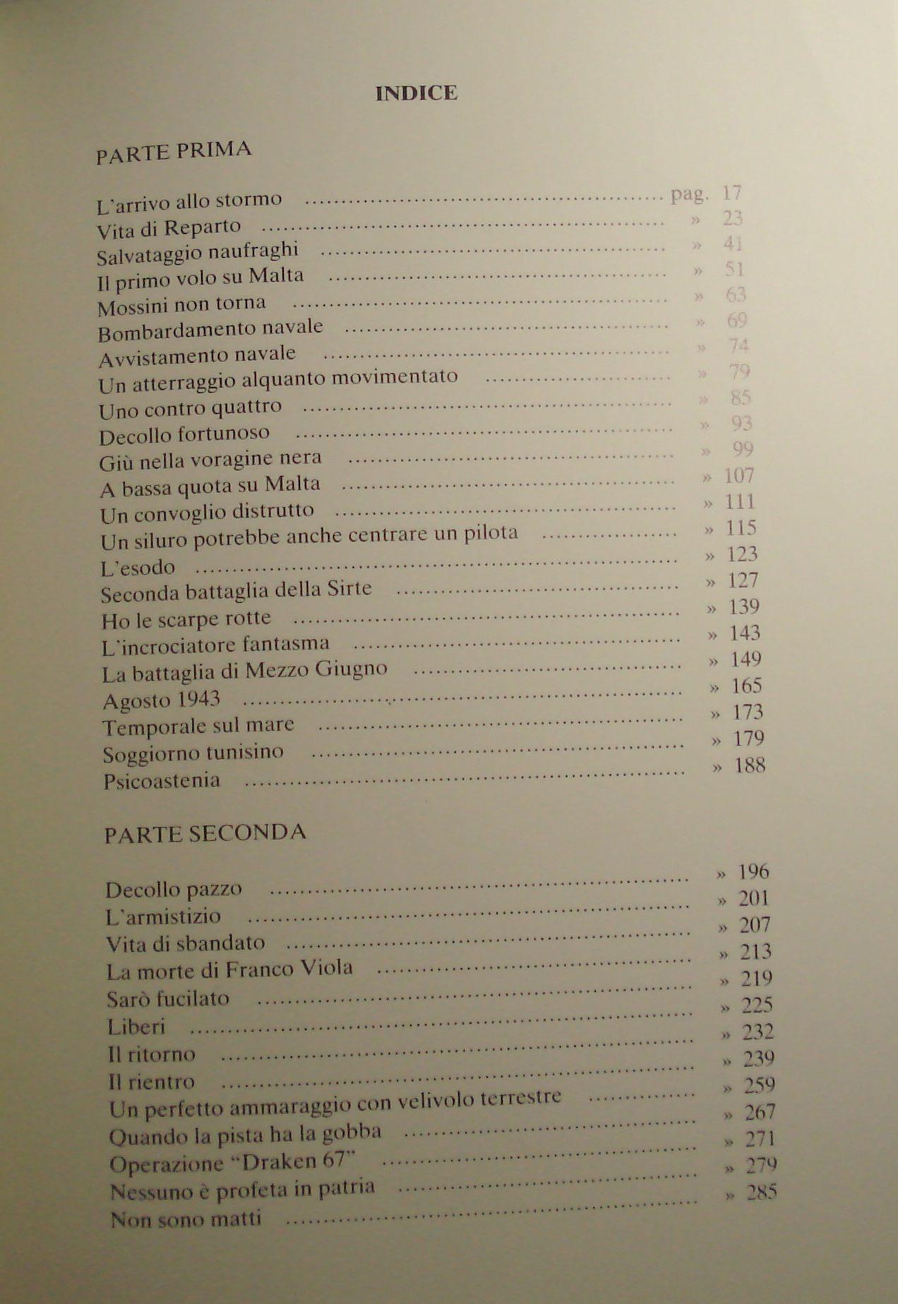 UN PILOTA RACCONTA (MEMORIE UFFICIALE REGIA AERONAUTICA SECONDA GUERRA MONDIALE)